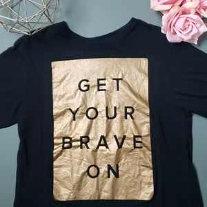 [Wear Love] Get Your Brave On Tee